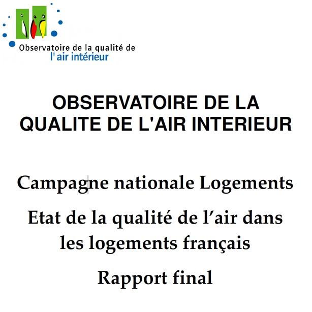 Campagne nationale Logements 1 : Etat de la qualité de l'air intérieur dans les logements français